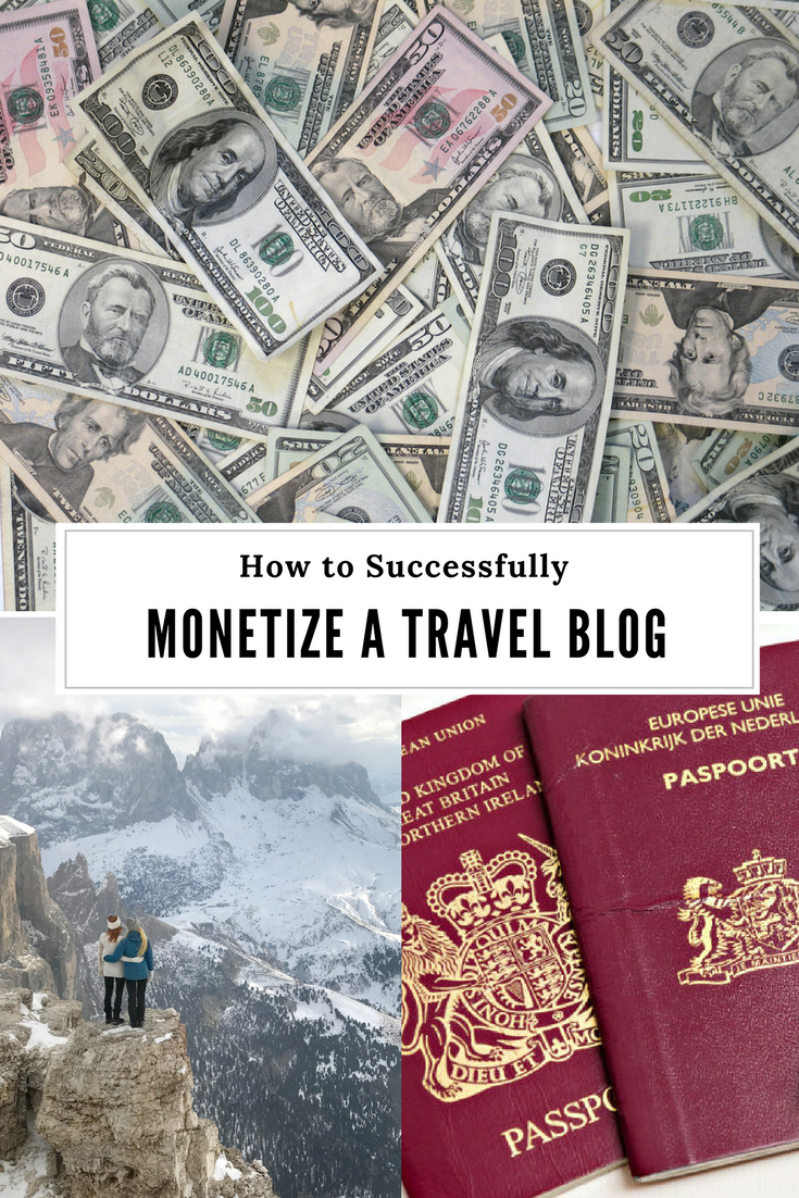 Make Money Blogging: How to Monetize a Travel Blog