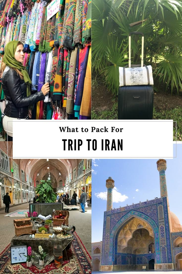 What to Pack for a Trip to Iran