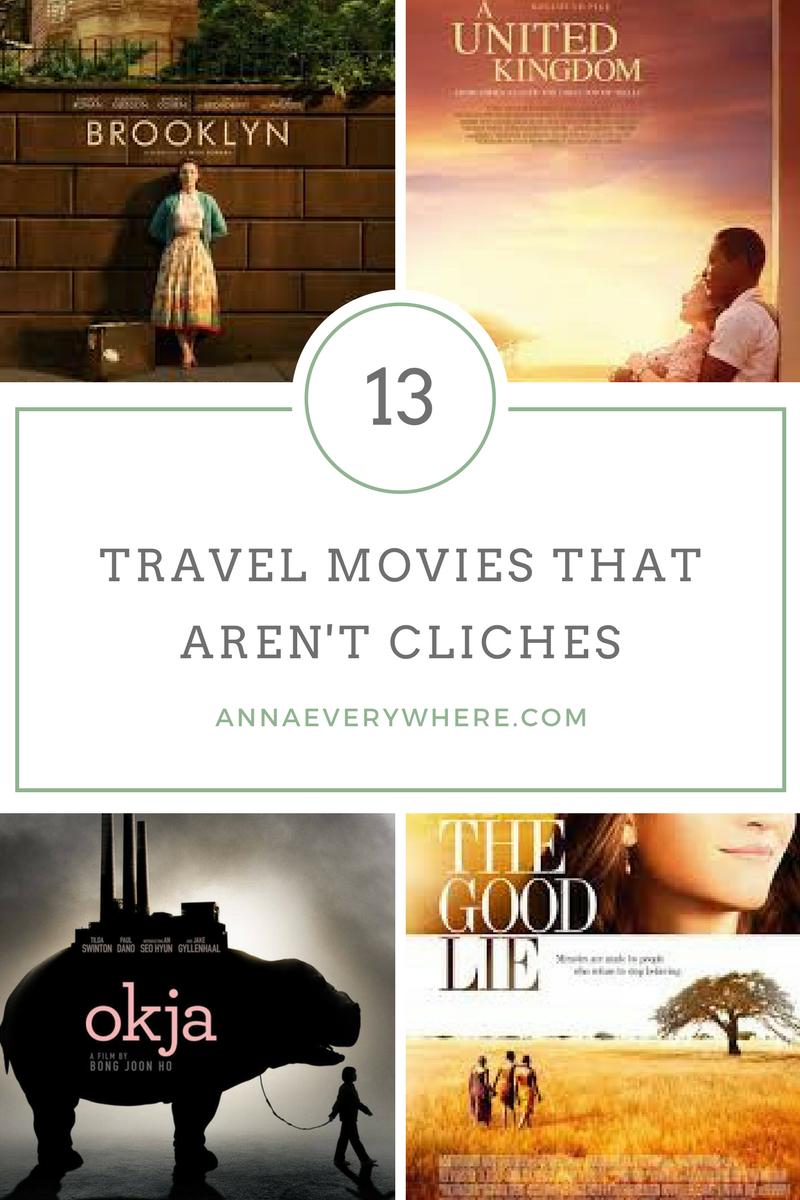 Best Travel Movies that Aren't Cliches