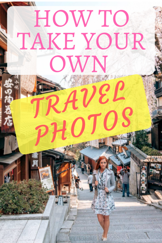 How To Take Good Photos Of Yourself When Traveling Solo Anna