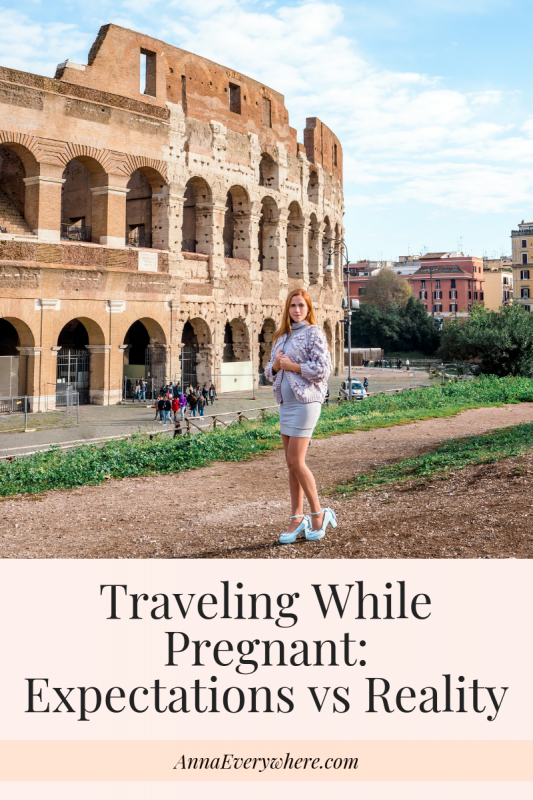 Traveling While Pregnant: Expectations vs Reality