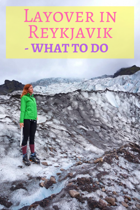 Layover in Reykjavik Iceland - What to Do