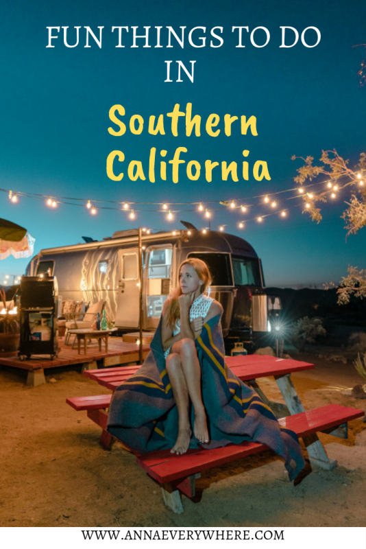 Fun Things to Do in Southern California